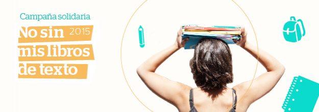 Campaña solidaria No sin mis libros de texto 2015